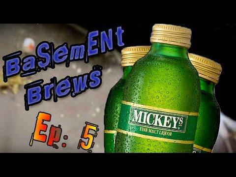 Basement Brews Ep. 5 - Mickey's
