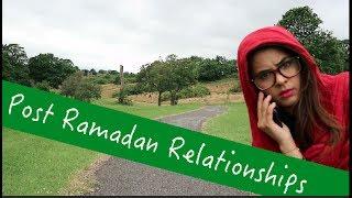 Post Ramadan Relationships | Browngirlproblems1