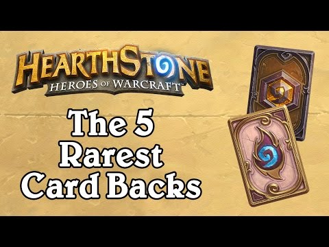 The 5 Rarest Card Backs - Hearthstone