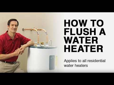 How to Flush a Residential Water Heater