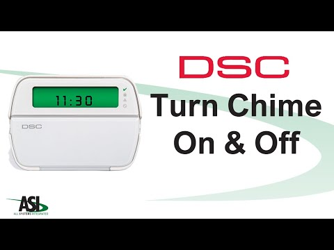 How to turn chime on & off on your DSC Security System