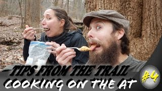 Hiking tips from the trail #4 ~ Cooking on the Appalachian Trail