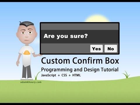 Custom Confirm Box Programming JavaScript CSS Tutorial