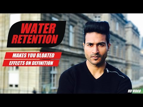 WATER RETENTION effects on Muscle Definition & makes you Bloated | How to fix it | Info by Guru Mann