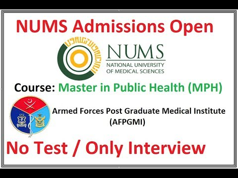 NUMS 2018 Admissions Announced Officially (MPH / 2 Years) , AFPGMI
