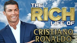 CRISTIANO RONALDO | The RICH LIFE | FORBES Net Worth 2018 ( Cars, Mansions )
