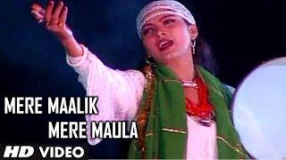 Mere Maalik Mere Maula | Parwar Digar-e-Alam | Muslim Devotional Video Song