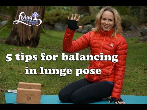 5 tips for balancing in lunge pose
