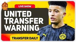 Solskjaer's Sancho Warning! Man Utd Transfer News