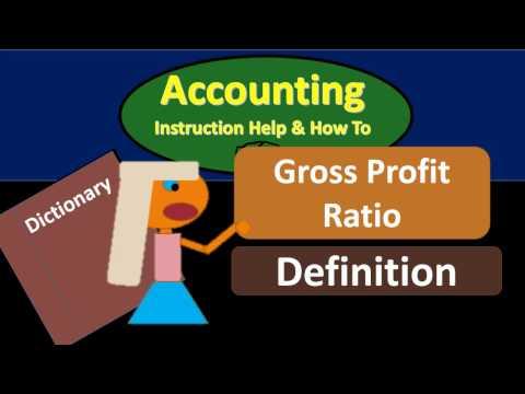 Gross Profit Ratio Definition - What is gross profit ratio