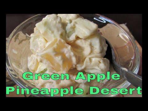 Green Apple Pineapple Desert