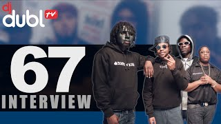 67 Interview - Who are 67? Why does LD wear the mask? Chip vs Yungen & much more!