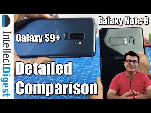 Samsung Galaxy S9 Plus VS Note 8 Detailed Comparison- Which Is Better? | Intellect Digest