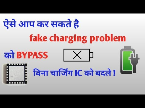 How to fix fake charging error without replace charging ic ? bypass configuration explained in Hindi