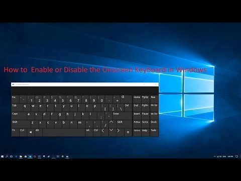How to Enable or Disable the Onscreen Keyboard in Windows 10/7/8