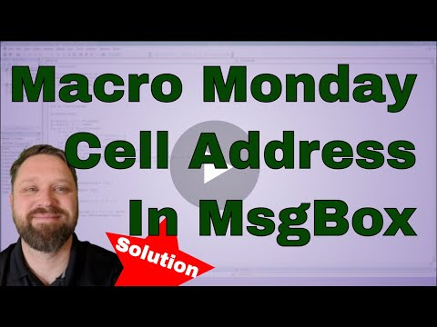 Macro Monday Solution Message Box