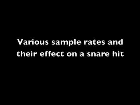 Audio sampling rate demonstration (snare hits)