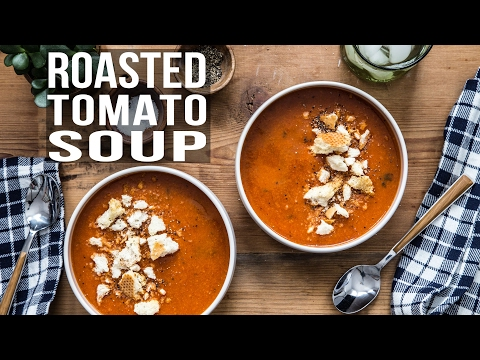 ROASTED TOMATO SOUP | JELLY TOAST