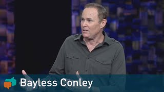 How God Can Change Your Life   Bayless Conley