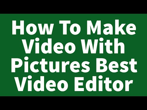 #How To Make Video With Pictures_Best Video Editor