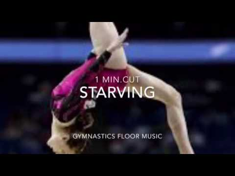 Gymnastics floor music Starving/ one min. Cut