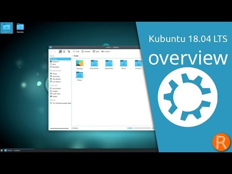 Kubuntu 18.04 LTS overview | Making your PC friendly