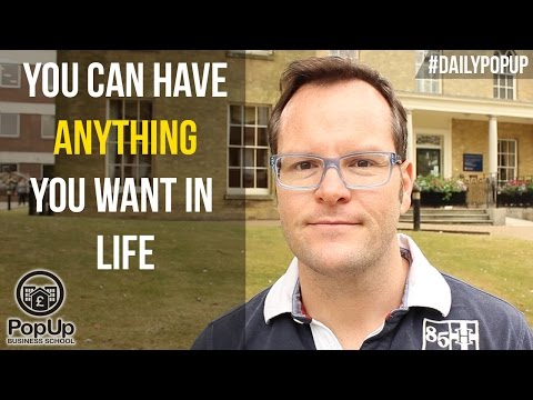 You Can Have ANYTHING You Want in Life│The Daily Popup #18