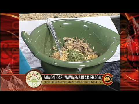 Meals in a Rush - Salmon Loaf