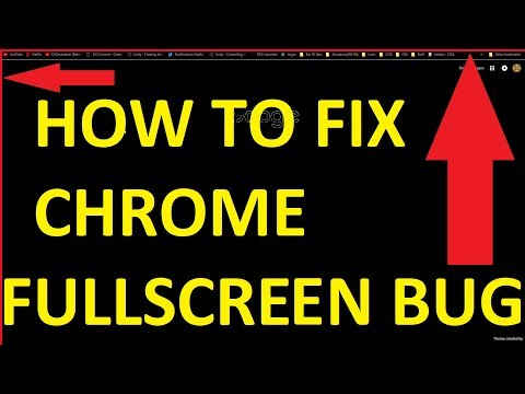 How To Fix Bug in Chrome when using Fullscreen with a Custom Theme (AND YOU CAN KEEP YOUR THEME!)