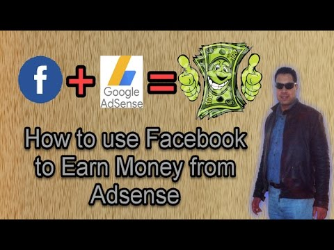 How to use Facebook to earn money from Adsense