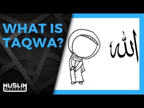 What is Taqwa?