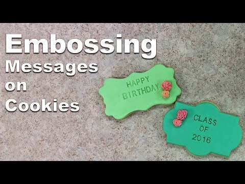 Embossing Letters on Cookies