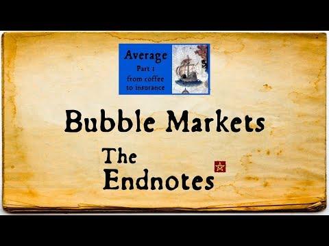 Bubble Markets: The Endnotes