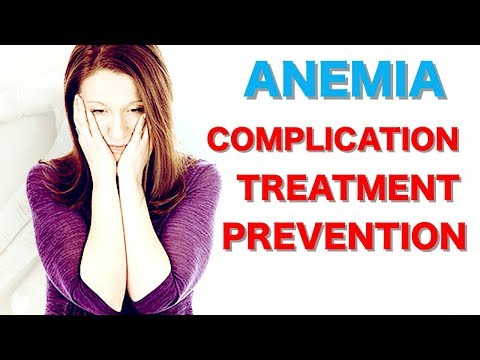 Anemia Complication, Treatment for Anemia and Prevention of Anemia