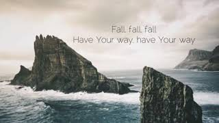 Fall • The Belonging Co. (feat. Andrew Holt & Meredith Andrews) Lyrics