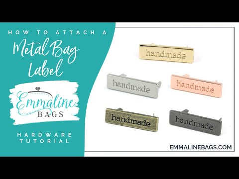 How To: Attach a Metal Bag Label by Emmaline Bags