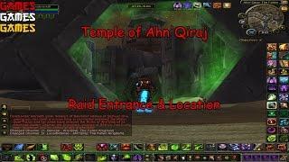 Temple Of Ahn Qiraj Raid Entrance And Location