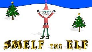 Smelf The Elf Promo 2017