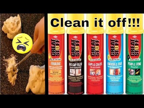 How to clean and remove great stuff expanding foam from anything
