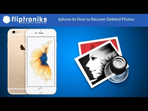 Iphone 6s How To Recover Deleted Photos - Fliptroniks.com