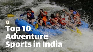 Download Top 10 ADVENTURE SPORTS in INDIA Video