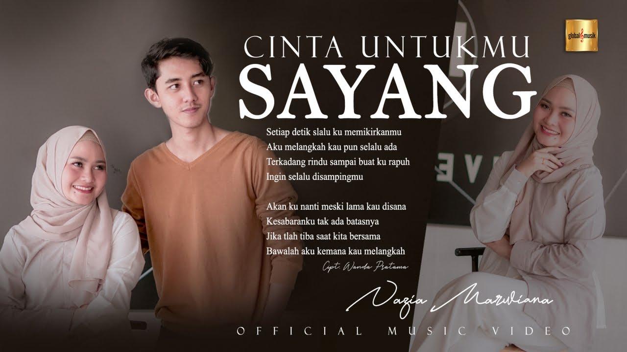 Cinta Untukmu Sayang - Nazia Marwiana