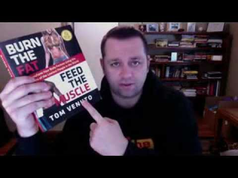 Burn The Fat Feed The Muscle Review - Tom Venuto's 'Fat Loss Bible'