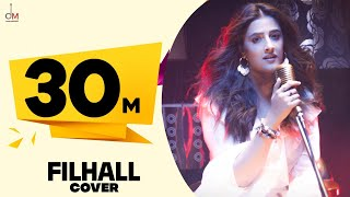 FILHALL Cover by Nupur Sanon Ft Akshay Kumar   Jaani   Aditya Dev   Official Video