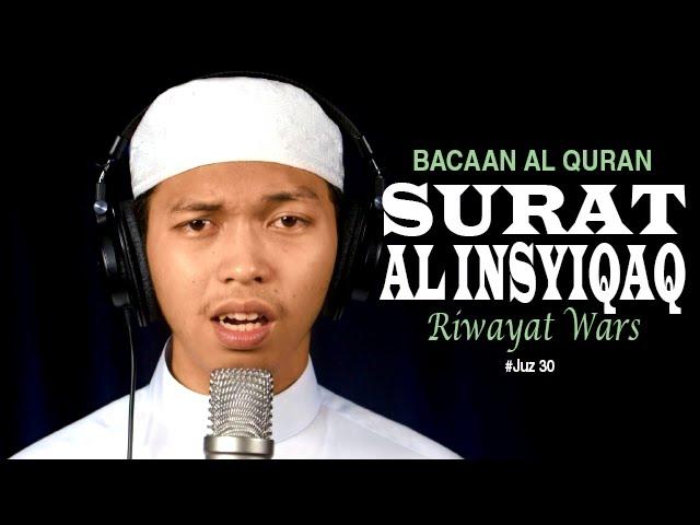Video Murottal Al-Qur'an Surat 84 Al Insyiqaq (Riwayat Warsy) - Ustadz Abdurrahim - Yufid.TV