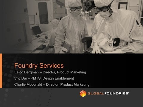 GLOBALFOUNDRIES Foundry Services Online Seminar