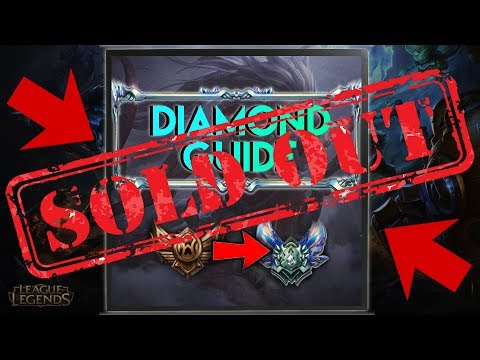 HOW TO GET DIAMOND IN SEASON 8 GUIDE WITHOUT ANY BOOSTING SERVICE   LEAGUE OF LEGENDS [SOLD OUT]