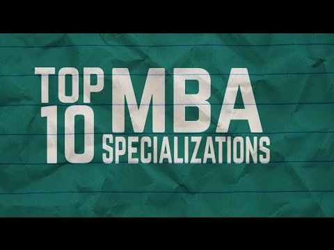 MBA Top 10 Management Specializations