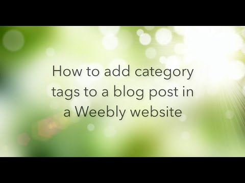 How to add Category tags to a blog post in Weebly