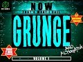 Download NOW THAT S WHAT I CALL GRUNGE Vol 1 Compilation mp3